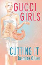 Gucci Girls (Cutting it), Jasmin Oliver, New Book