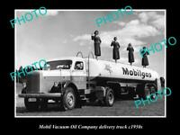 OLD POSTCARD SIZE PHOTO OF MOBIL VACUUM OIL COMPANY DELIVERY TRUCK c1950s
