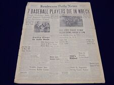 1946 JUNE 25 HENDERSON DAILY NEWS NEWSPAPER - 7 BASEBALL PLAYERS DIE - UP 68