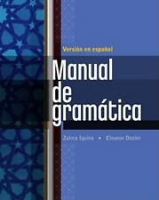 World Languages: Manual de Gramática : En Espanol by Zulma Iguina and Eleanor Do