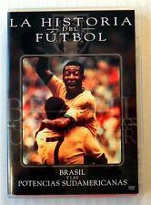 La Historia Del Futbol: Brasil Y Las Potencias Sudamerican's ~ Soccer DVD Movie