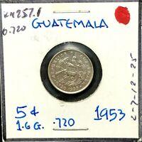 GUATEMALA: 0.720 Silver 1953  5 Centavos  Coin  Km #257.1.
