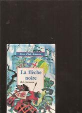 LA FLECHE NOIRE. D'après Robert Louis Stevenson