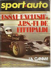SPORT AUTO 139 1973 ESSAI F1 JPS FITTIPALDI GP FRANCE GP ANGLETERRE