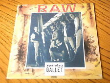 "SPANDAU BALLET - RAW      7"" VINYL PS"