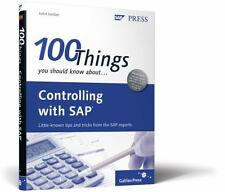100 Things You Should Know about Controlling with SAP ERP Financials by John...