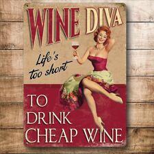 Wine Diva, Life's Too Short to Drink Cheap Wine, Medium Metal/Steel Wall Sign