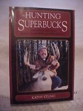 2001 PB Book HUNTING SUPERBUCKS HOW TO FIND & HUNT TROPHY DEER by ETLING