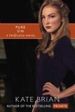 Privilege: Pure Sin Bk. 5 by Kate Brian (2010, Paperback)