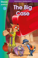 Zootropolis: The Big Case (Adventures in Reading, Level 2) (Disney-ExLibrary