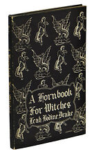 A Hornbook for Witches ~ LEAH BODINE DRAKE ~ First Edition 1950 Arkham House