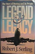 1992 1st ED THE STORY OF BOEING & ITS PEOPLE LEGEND & LEGACY by ROBT J STERLING