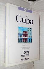 CUBA A cura di Gianni Morelli Antonio di Bella Clup Guide Press Tours Viaggi
