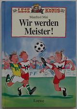Manfred Mai - Wir werden Meister! / signiert