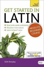 Get Started in Latin Absolute Beginner Course: The essential introduction to rea