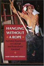 Hanging without a Rope