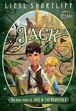 Jack: The True Story of Jack and the Beanstalk by Liesl Shurtliff (Paperback...