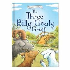 My Favourite Fairytales: Fairy Tale Story - THE THREE BILLY GOATS GRUFF - NEW