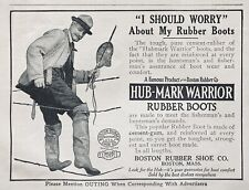 1913 AD.(XG24)~BOSTON RUBBER SHOE CO. HUB-MARK WARRIOR RUBBER SPORTING BOOTS