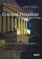 Criminal Procedure. Investigating Crime by Dressler, Joshua|Thomas, Geroge (Pape