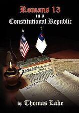 Romans 13 in a Constitutional Republic (Paperback or Softback)