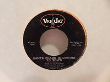 THE 4 SEASONS Santa Claus Is Coming to Town / Christmas Teas Vee Jay 45 RPM 7""