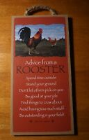 ADVICE FROM A ROOSTER SIGN Country Primitive Chicken Farm Kitchen Home Decor NEW