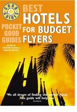 BEST HOTELS FOR BUDGET FLYERS____BRAND NEW