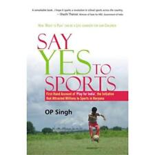 SAY YES TO SPORTS - Hardcover NEW N C Vij (Author 2014-01-01