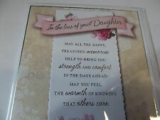 """Condolence/Sympathy Card  """"In The Loss Of Your Daughter"""""""