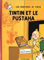 Pastiche. TINTIN ET LE PUSTAHA. d'après  les personnages d'Hergé. Cartonné 26 pg