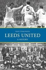Leeds United - A History - The Whites - Peacocks - Elland Road - Football book