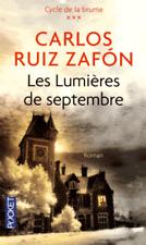 CARLOS RUIZ ZAFON***NEUF***LES LUMIÈRES DE SEPTEMBRE