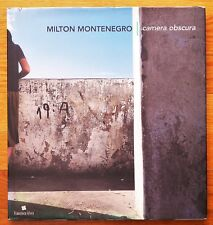 SIGNED - MILTON MONTENEGRO - CAMERA OBSCURA - 1999 1ST EDITION - FINE