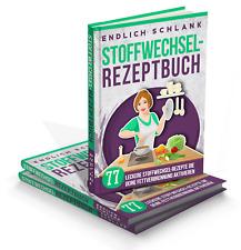 NEU:  Endlich schlank Stoffwechsel-Rezeptbuch /  Abnehm - Rezept  schlank / fit