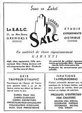 GRENOBLE LA SALC MATERIEL POUR SKI PUBLICITE 1949