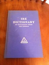 IRE DICTIONARY OF ELECTRONIC TERMS AND SYMBOLS Radio Engineers Book Engineering
