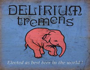 DELIRIUM TREMENS BELGIAN BEER METAL TIN SIGN POSTER WALL PLAQUE