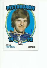 DENIS HERRON Autographed Signed 1999 ITG 1972 card Pittsburgh Penguins COA