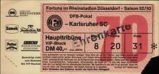 Ticket DFB-Pokal 92/93 Fortuna Düsseldorf - Karlsruher SC