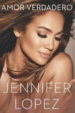 AMOIR VERDADERO  by Jennifer Lopez (2014, HC) BRAND NEW SPANISH LANGUAGE
