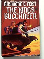 The King's Buccaneer by Feist, Raymond E.