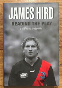 Reading the Play: On Life and Leadership - James Hird HC Book SIGNED AFL Bombers