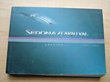2005 Kia Sedona / Carnival Owners Manual User Guide