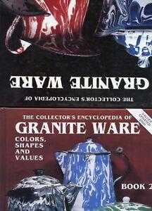 Antique Enameled Granite Ware - Types Colors Shapes Values / 2-Vol. Book Set