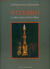PELUSO Carmen, Viterbo. La macchina di Santa Rosa. De Luca, 2011