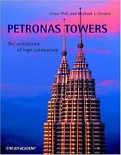 Petronas Towers: The Architecture of High Construction