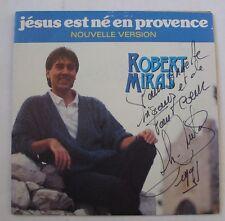ROBERT MIRAS (SP 45T) JESUS EST NE EN PROVENCE NOUVELLE VERSION / DEDICACE