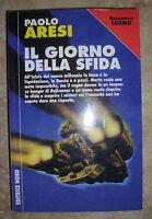 PAOLO ARESI - IL GIORNO DELLA SFIDA - 1998 NORD (GE)
