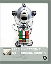 Lego Mindstorms NXT Thinking Robots : Build a Rubik's Cube Solver and a...